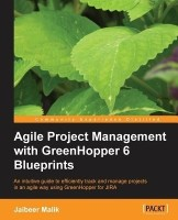 Agile Project Management with Greenhopper 6 Blueprints (English, Paperback, Jaibeer Malik) @ Rs.539