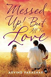 Messed Up! But all for Love - Paperback @ Rs.80